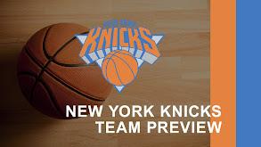 New York Knicks Team Preview thumbnail