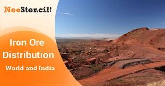 Iron Ore Distribution: World and India