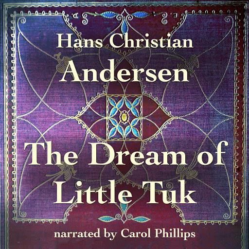 8089daa5a07 Raamat The Dream of Little Tuk autoritelt Hans Christian Andersen –  Audioraamatud Google Plays