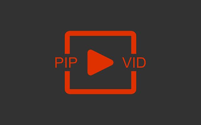 PIP-VID