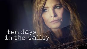 Ten Days in the Valley thumbnail