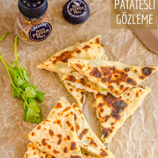 Turkish Patatesli Gozleme, Potato Stuffed Flatbread.