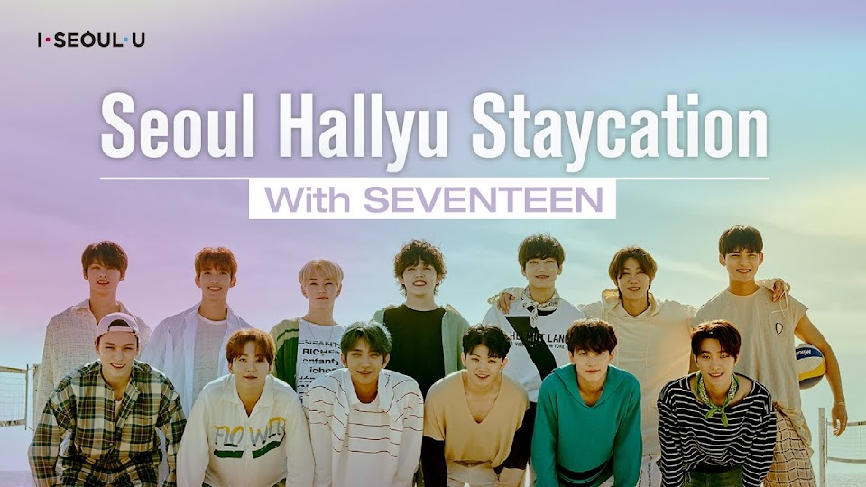 Seoul Hallyu Staycation With SEVENTEEN