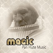 Magic Pan Flute Music – Soothing Peru Instrumental Music to Chill Out, Relax & Sleep, Stress Relief & Wellness, Meditation & Healing