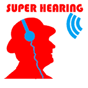 Ear super Hearing Ear