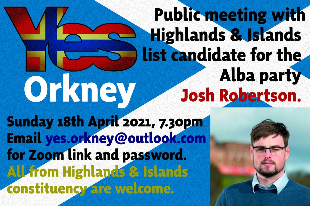Public meeting Sunday 18th April 7.30pm. Email yes.orkney@outlook.com for invite.