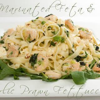 Marinated Feta & Garlic Prawn Fettuccini.