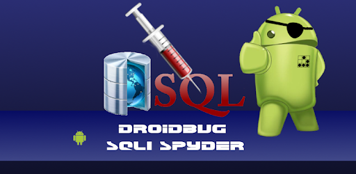 Droidbug SQLi Spyder FREE - Apps on Google Play