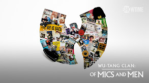 Wu-Tang Clan: Of Mics and Men thumbnail