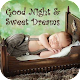 Download Good Night Collection For PC Windows and Mac