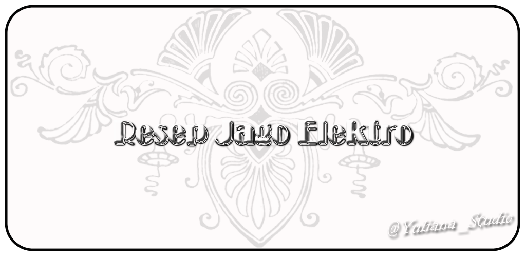 Resep Jago Elektro