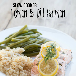 Slow Cooker Lemon & Dill Salmon.
