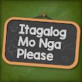 Itagalog Mo Nga Please