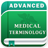 Advanced Medical Terminology