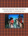"""FOODS FROM THE NORTH COUNTRY   """"CANADA""""#2"""