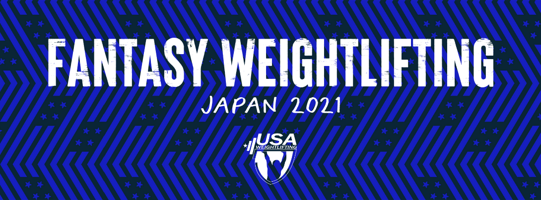 USA Weightlifting Fantasy Japan 2021