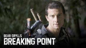 Bear Grylls: Breaking Point thumbnail