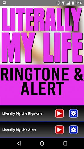 Literally My Life Ringtone
