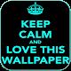 Keep Calm Wallpaper (app)