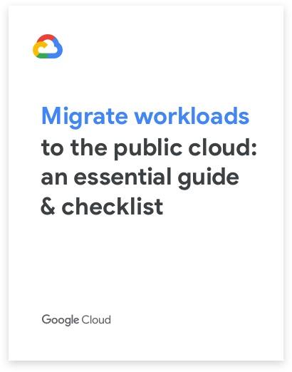 Couverture du guide: Migrate workloads to the public cloud: an essential guide & checklist (Migrer des charges de travail vers le cloud public: un guide et une checklist indispensables)