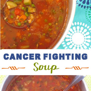 Cancer Fighting Soup.