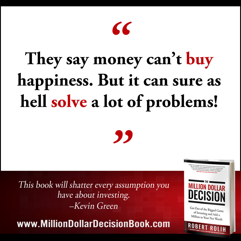 The Million Dollar Decison Quote Money Problems
