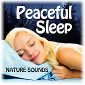 Peaceful Sleep Nature Sounds