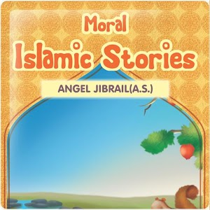 Moral Islamic Stories 7