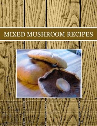 MIXED MUSHROOM RECIPES