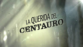 La Querida del Centauro thumbnail