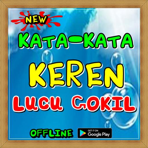 Kata-Kata Keren Lucu Gokil 2.9 screenshots 1