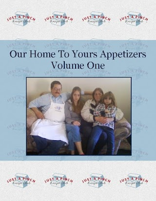 Our Home To Yours Appetizers Volume One