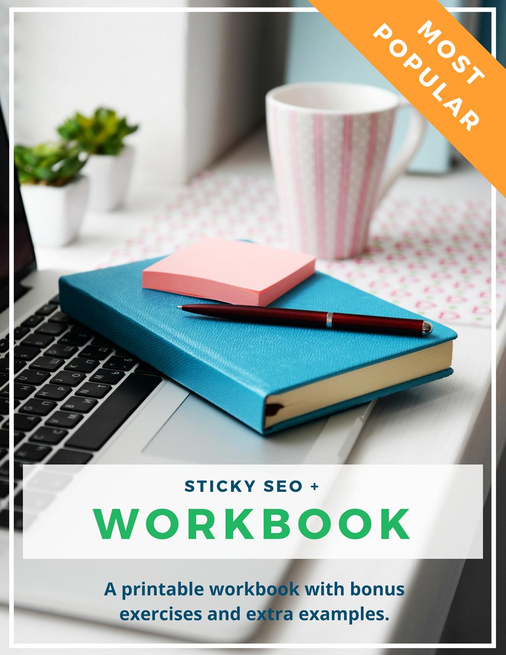 Sticky SEO + Workbook