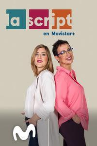 La Script en Movistar+ (S1E33)