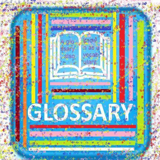 my glosssary