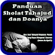 Download Sholat Tahajud Dan Doanya Lengkap - OFFLINE For PC Windows and Mac