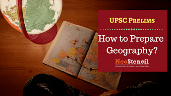 How to Prepare for Geography for Prelims