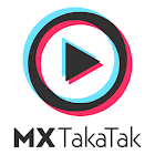 MX TakaTak Short Video App   Made in India for You
