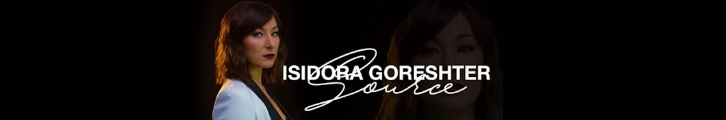 Isidora Goreshter Source Banner