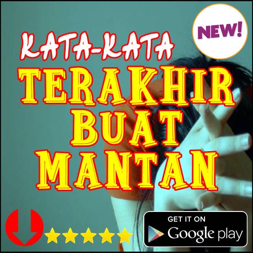 Download Kata Kata Terakhir Buat Mantan Kekasih App Apk