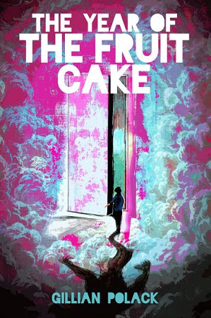 The Year of the Fruitcake, by Gillian Polack