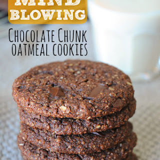 Mind Blowing Chocolate Chunk Oatmeal Cookies.