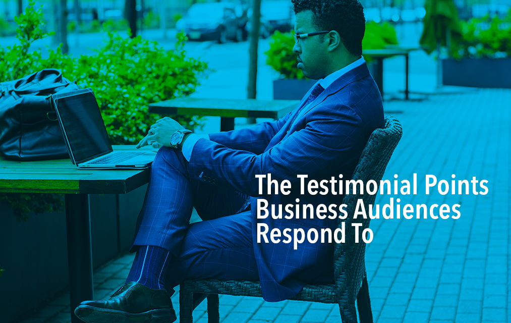 Elements of testimonial videos business audiences respond to.