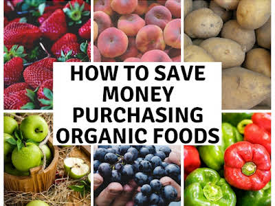 How to Save Money Purchasing Organic Foods