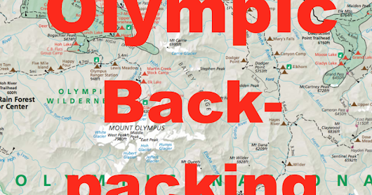 Planning (Overnight Hiking) for Olympic National Park