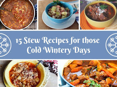 15 Stew Recipes for Those Cold Wintery Days