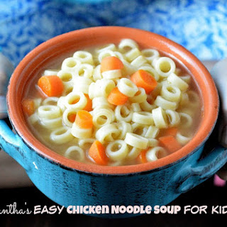 Easy Chicken Noodle Soup For Kids.