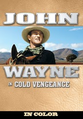 John Wayne in Cold Vengeance (In Color)