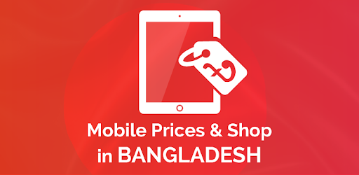 Mobile Prices in Bangladesh - Apps on Google Play