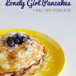 Lonely Girl Pancakes - A Single Serve Pancake